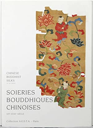 Soieries Bouddhiques Chinoises XIVe-XVIIIe Siecle / Chinese Buddhist Silks: 14th-18th Century