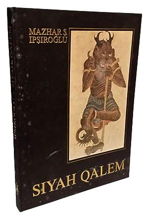 Siyah Qalem. Vollständige Faksimile-Ausgabe der Blätter des: Ipsiroglu, Mazhar S.