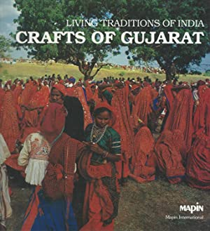 Living Traditions of India: Crafts of Gujarat: Dhamija, Jasleen, ed.