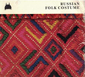 Russian Folk Costume: Treasures from the Order: Efimova, L.V. [Yefimova]