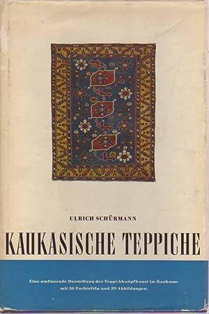 Kaukasische Teppiche: Eine umfassende Darstellung der Teppichknüpfkunst: Schurmann, Ulrich