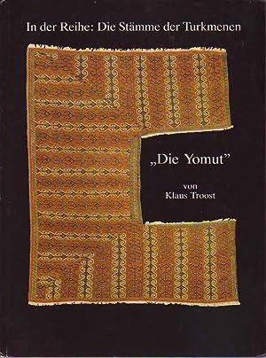 """Die Yomut"""", In der Reihe: Die Stämme der Turkmenen [Turkmen Tribes-The Yomud]: Troost, ..."""
