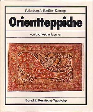 Orientteppiche Band. 2: Persische Teppiche: Aschenbrenner, Erich