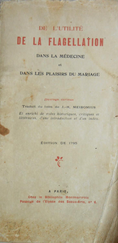 De l utilite de la flagellation dans: Meibomius, J. H.