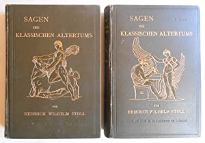 Die Sagen des klassischen Altertums. Erzählungen aus der alten Welt. Fünfte Auflage. Zwei...