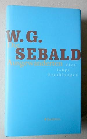 Die Ausgewanderten. (Vier lange Erzählungen).: Sebald, W. G. (Winfried Georg Sebald):