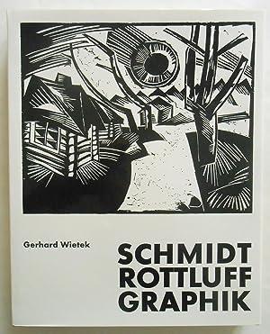 Schmidt-Rottluff. Graphik.: Schmidt-Rottluff, Karl. - Wietek, Gerhard: