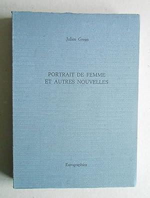 Portrait de femme et autres nouvelles.: Green, Julien: