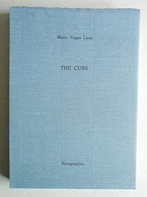 The Cubs. Translated by Gregory Kolovakos and Ronald Christ.: Vargas Llosa, Mario: