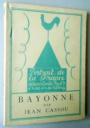 Bayonne. Frontispice de J.-G. Daragnès.: Cassou, Jean:
