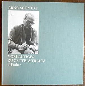 Vorläufiges zu Zettels Traum.: Schmidt, Arno: