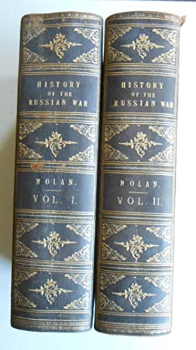 The illustrated history of the war against Russia. In two volumes.