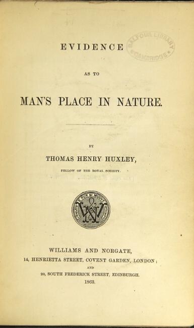 Evidence as to man's place in nature: Huxley, Thomas Henry
