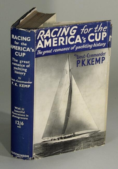 Racing for the America's Cup KEMP, P.K., Lieutenant-Commander. Hardcover