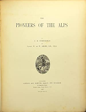 The pioneers of the Alps: Cunningham, Carus Dunlop,