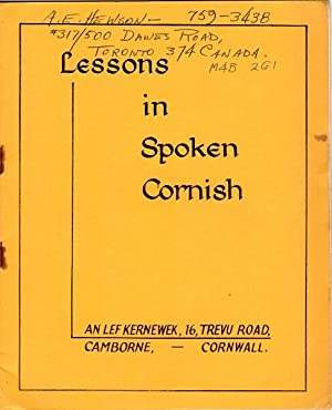 Lessons in spoken Cornish [cover title]