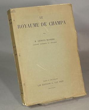 Le royaume de Champa: MASPERO, M. GEORGES