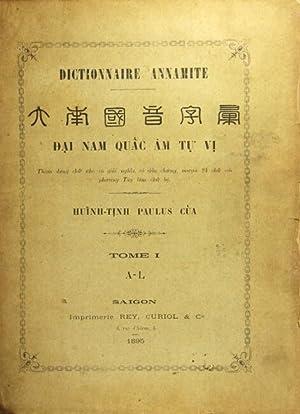 Dictionnaire annamite . Dai nam quac âm tu' vi. Tham dung chu' nho, co' giai ...