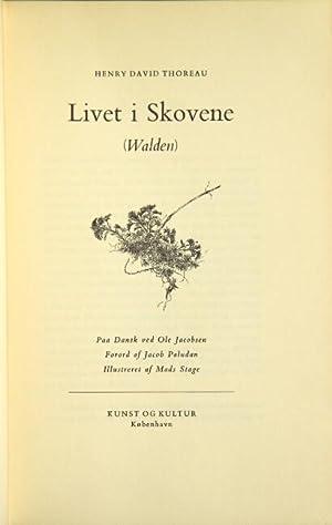 Livet i Skovene (Walden). Paa dansk ved: THOREAU, HENRY DAVID