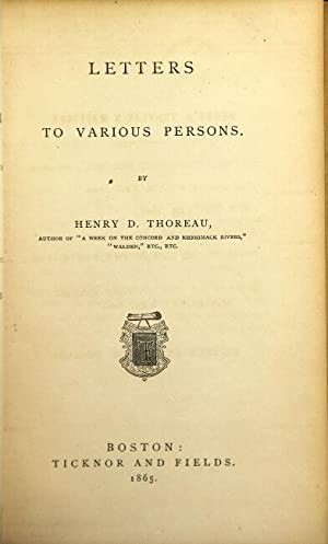 Letters to various persons. [Edited by Ralph: THOREAU, HENRY DAVID.