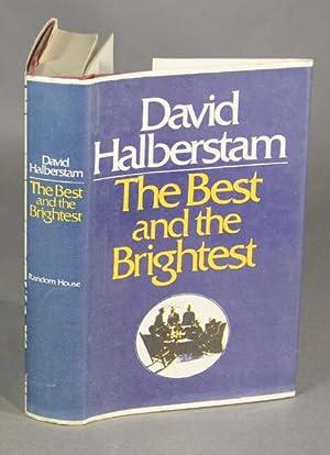 The best and the brightest: HALBERSTAM, DAVID