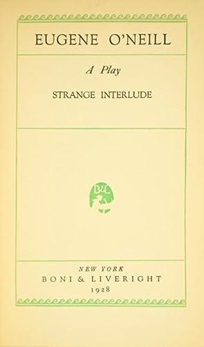 Strange interlude: O'NEILL, EUGENE