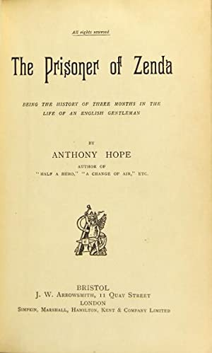 The prisoner of Zenda. Being the history of three months in the life of an English gentleman