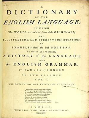 A dictionary of the English language: in which the words are deduced from their originals . the ...