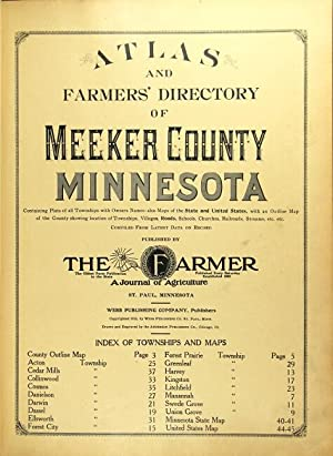 Atlas and farmers' directory of Meeker County, Minnesota, containing plats of all townships with ...