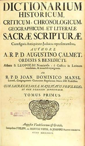 Dictionarium historicum, criticum, chronologicum, geographicum, et literale sacrae scripturae, cum ...