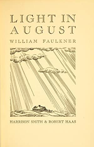 Light in August: FAULKNER, WILLIAM.