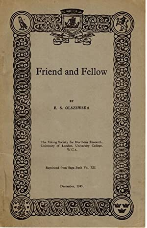 Friend and fellow [cover title]: Olszewska, E[lizabeth] S.