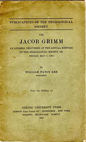 Jacob Grimm; An address delivered at the annual meeting of the philological society on Friday, Ma...
