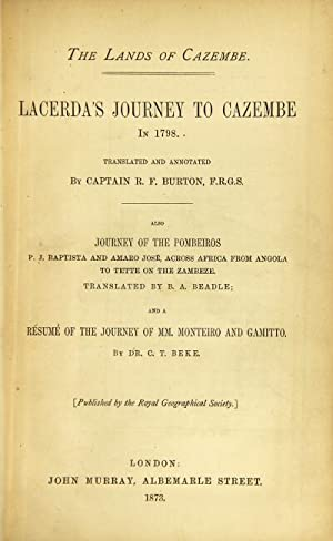 The lands of Cazembe. Lacerda's journey to: Burton, Richard F.,