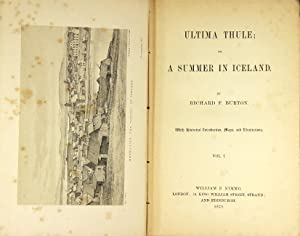 Ultima Thule; or a summer in Iceland . with historical introduction, maps, and illustrations: ...