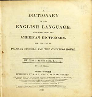 A dictionary of the English language: abridged from the American dictionary, for the use of primary...