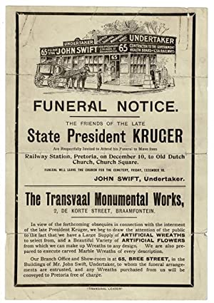 Funeral notice. The friends of the late state president Kruger are respectfully invited to attend...