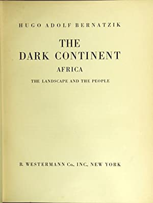 The dark continent: Africa, the landscape and the people