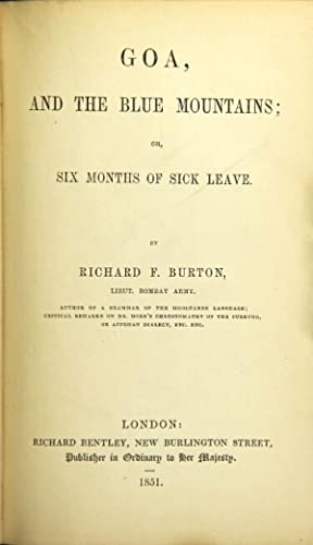 Goa, and the Blue Mountains; or six months of sick leave: Burton, Richard F., Lieut