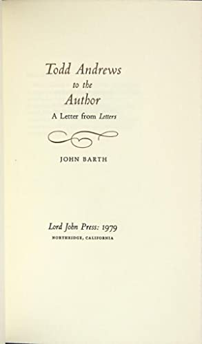 Todd Andrews to the author: a letter from Letters: Barth, John