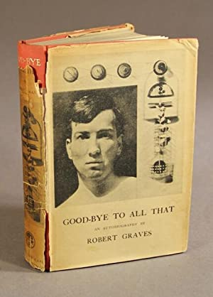 Good-bye to all that: an autobiography: Graves, Robert