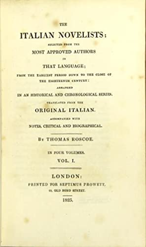 The Italian novelists: selected from the most: Roscoe, Thomas, translator.