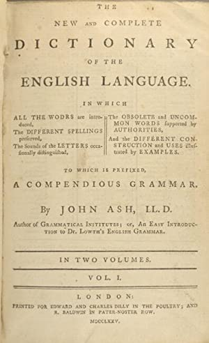 The new and complete dictionary of the English language. To which is prefixed a compendious grammar...