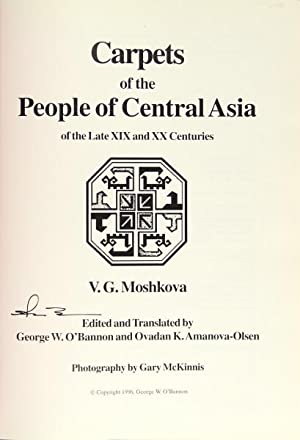 Carpets of the people of central Asia of the late XIX and XX centuries.Edited and translated by G...