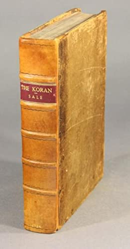 THE KORAN, commonly called the Alcoran of Mohammed, translated into English immediately from the ...