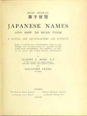 Japanese names and how to read them: a manual for art collectors and students.: KOOP, ALBERT & ...