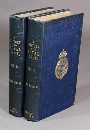 A history of the Royal Navy, from: NICOLAS, NICHOLAS HARRIS,