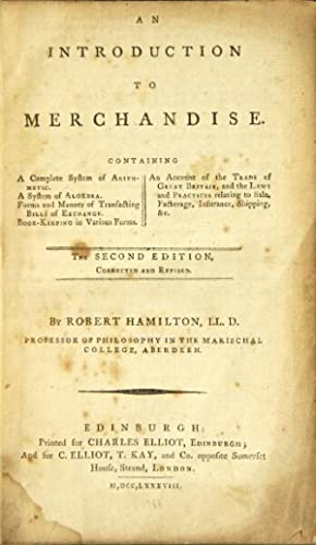 An introduction to merchandise. Containing a complete: Hamilton, Robert
