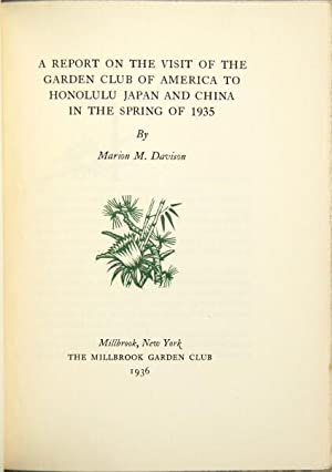 A report on the visit of the Garden club of America to Honolulu, Japan and China in the spring of ...
