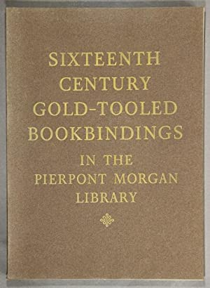 Sixteenth-century gold-tooled bookbindings in the Pierpont Morgan Library: NIXON, HOWARD M.